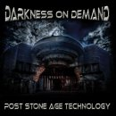 CD Darkness On Demand Post Stone Age Technology