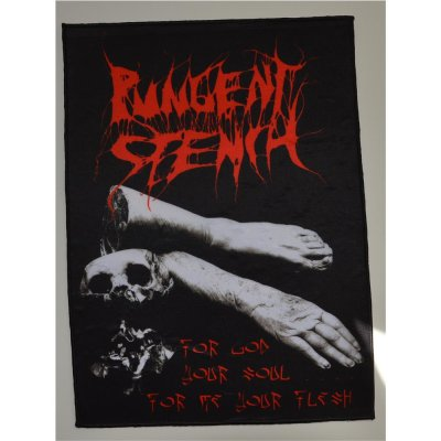 Backpatch Pungent Stench For God Your Soul…For Me Your Flesh