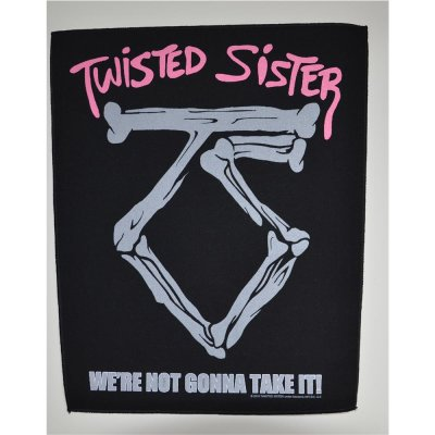 Backpatch TWISTED SISTER Were Not Gonna Take It