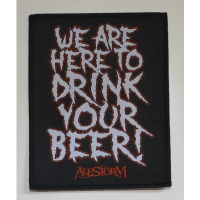 Aufnäher ALESTORM We Are Here To Drink Your Beer