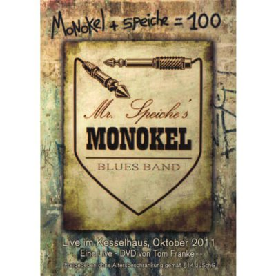 DVD Mr. Speiches MONOKEL Blues Band Live im Kesselhaus, Okt. 2011