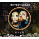 CD Rotersand Hey You