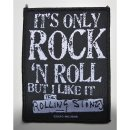 Aufnäher THE ROLLING STONES Its Only Rock N Roll But I...