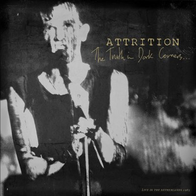 CD Attrition The Truth in Dark Corners