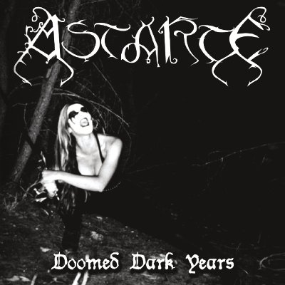 CD Digipak Astarte Doomed Dark Years