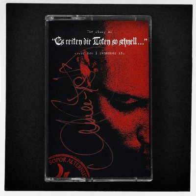 Tape Edition Sopor Aeternus The Story Of Es reiten die Toten so schnell