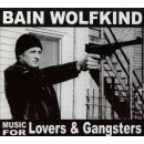CD Bain Wolfkind Music For Lovers And Gangsters