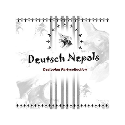 CD  Deutsch Nepal Dystopian Partycollection