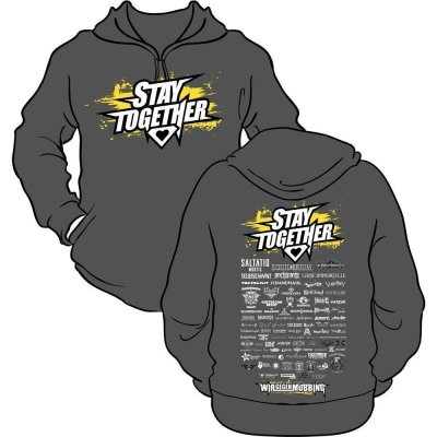 Hoodie Stay together Stay together