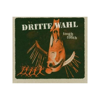 CD Dritte Wahl Tooth For Tooth